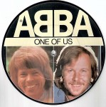PICTURE- Single- Vinyl, ABBA - One Of Us - England 1981