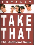 Englisches Fanbuch - Totally TAKE THAT - England 2006
