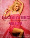 "Buch über PARIS HILTON ""Confessions Of An Heiress"" - USA - 2004"