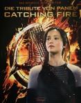 JENNIFER LAWRENCE - Das Buch zum Film - Tribute von Panem - Catching Fire