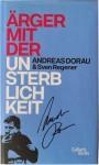 """Buch von ANDREAS DORAU - """"Ärger mit der Unsterblichkeit"""" - HANDSIGNIERT !"""