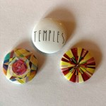 Rar - TEMPLES - 3 offizielle Promotion- Buttons - 2013