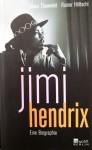 Biographie von JIMI HENDRIX - Deutschland - Erstausgabe von 2008