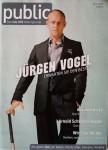 """JÜRGEN VOGEL - auf dem Cover der """"Public"""" - Deutschland 2007 - RAR"""